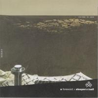 Sleepersetsail - A Foreward (Cover Artwork)