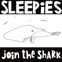 Sleepies - Join the Shark (Cover Artwork)