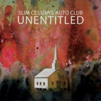 Slim Cessna's Auto Club - Unentitled (Cover Artwork)
