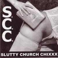 Slutty Church Chixxx - Slutty Church Chixxx [7 inch] (Cover Artwork)