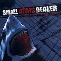 Small Arms Dealer - A Single Unifying Theory (Cover Artwork)