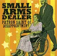 Small Arms Dealer - Patron Saint of Disappointment (Cover Artwork)