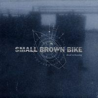 Small Brown Bike - Dead Reckoning (Cover Artwork)