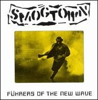 Smogtown - Fuhrers of the New Wave (Cover Artwork)