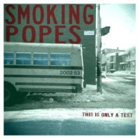 Smoking Popes - This Is Only a Test (Cover Artwork)