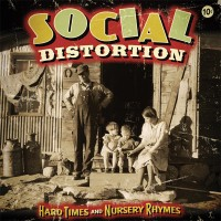 Social Distortion - Hard Times and Nursery Rhymes (Cover Artwork)