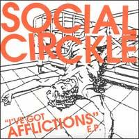 Social Circkle - I've Got Afflictions [7 inch] (Cover Artwork)