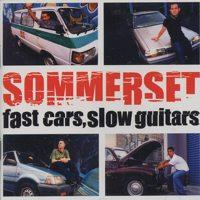 Sommerset - Fast Cars, Slow Guitars (Cover Artwork)