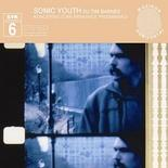 Sonic Youth - SYR 6: Koncertas Stan Brakhage Prisimini (with Tim Barnes) (Cover Artwork)