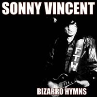 Sonny Vincent - Bizarro Hymns (Cover Artwork)