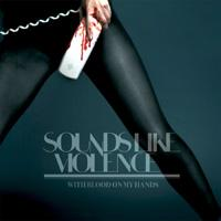 Sounds Like Violence - With Blood on My Hands (Cover Artwork)