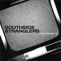 Southside Stranglers - Too Much TV [7-inch] (Cover Artwork)