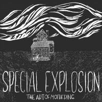 Special Explosion - The Art Of Mothering (Cover Artwork)