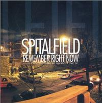 Spitalfield - Remember Right Now (Cover Artwork)
