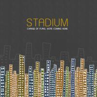 Stadium - Change of Plans, We're Coming Home (Cover Artwork)