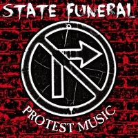 State Funeral - Protest Music [7-inch] (Cover Artwork)