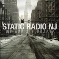 Static Radio NJ - We Are All Beasts (Cover Artwork)