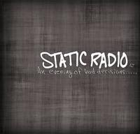 Static Radio NJ - An Evening of Bad Decisions..... (Cover Artwork)