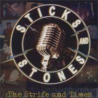 Sticks and Stones - The Strife and Times (Cover Artwork)