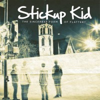 Stickup Kid - The Sincerest Form of Flattery (Cover Artwork)