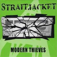 Straitjacket - Modern Thieves (Cover Artwork)