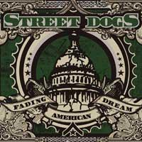 Street Dogs - Fading American Dream (Cover Artwork)