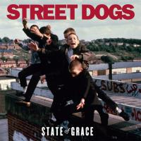 Street Dogs - State of Grace (Cover Artwork)