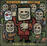 Stretch Arm Strong - Free at Last (Cover Artwork)