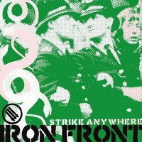 Strike Anywhere - Iron Front (Cover Artwork)