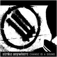 Strike Anywhere - Change Is A Sound (Cover Artwork)