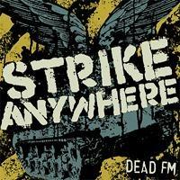 Strike Anywhere - Dead FM (Cover Artwork)