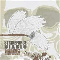 Strikeforce Diablo - The Albatross And The Architect (Cover Artwork)