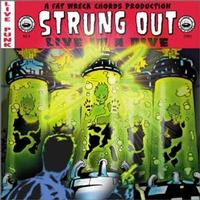 Strung Out - Live in a Dive (Cover Artwork)