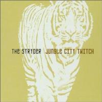 The Stryder - Jungle City Twitch (Cover Artwork)