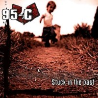 95-C - Stuck In The Past (Cover Artwork)