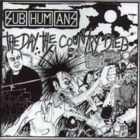 Subhumans - The Day the Country Died (Cover Artwork)