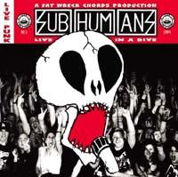 Subhumans - Live In A Dive (Cover Artwork)