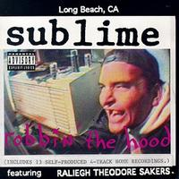Sublime - Robbin' the Hood (Cover Artwork)