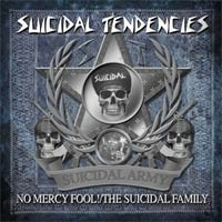 Suicidal Tendencies - No Mercy Fool!/The Suicidal Family (Cover Artwork)