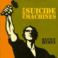 The Suicide Machines - Battle Hymns (Cover Artwork)
