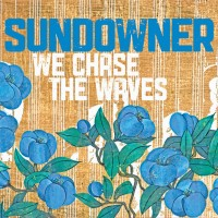 Sundowner - We Chase the Waves (Cover Artwork)