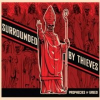 Surrounded By Thieves - Prophecies of Greed (Cover Artwork)