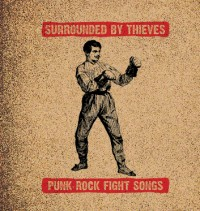 Surrounded by Thieves - Punk Rock Fight Songs EP (Cover Artwork)