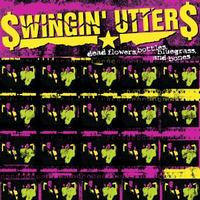 Swingin' Utters - Dead Flowers, Bottles, Bluegrass, and Bones (Cover Artwork)