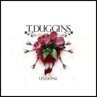 T. Duggins - Undone (Cover Artwork)