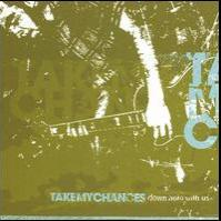 Take My Chances - Down Here with Us (Cover Artwork)