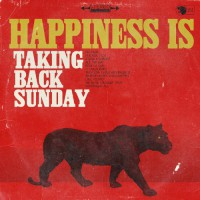 Taking Back Sunday - Happiness Is (Cover Artwork)