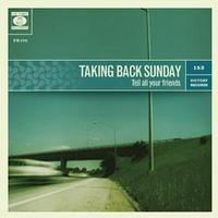 Taking Back Sunday - Tell All Your Friends (Cover Artwork)