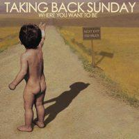 Taking Back Sunday - Where You Want To Be (Cover Artwork)