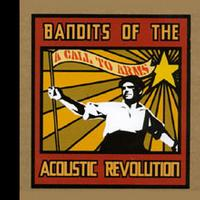 Bandits of the Acoustic Revolution - A Call to Arms (Cover Artwork)